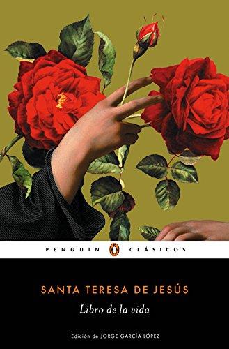 El Libro de La Vida (Penguin Clasicos) por Santa Teresa De Jesus