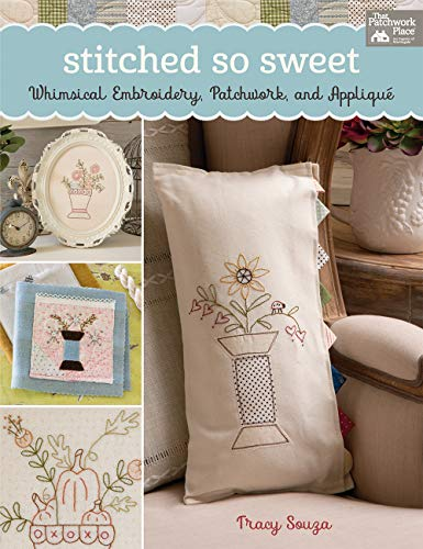 Stitched Sweet Whimsical Embroidery Patchwork