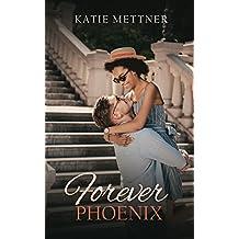 Forever, Phoenix: A Minnesota BWWM Romance Novel (Northern Lights Book 4)