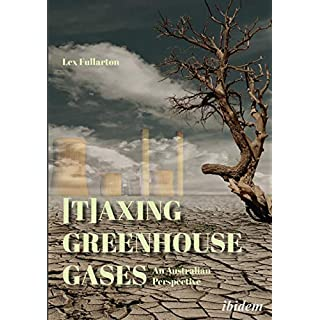 [T]axing Greenhouse Gases: An Australian Perspective