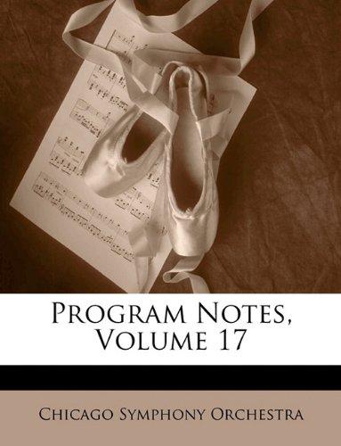 Program Notes, Volume 17