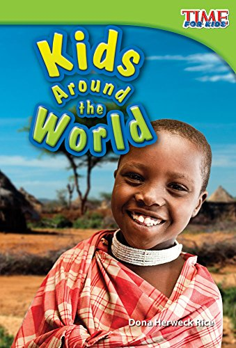 Kids Around the World (Upper Emergent) (Time for Kids Nonfiction Readers) por Dona Rice
