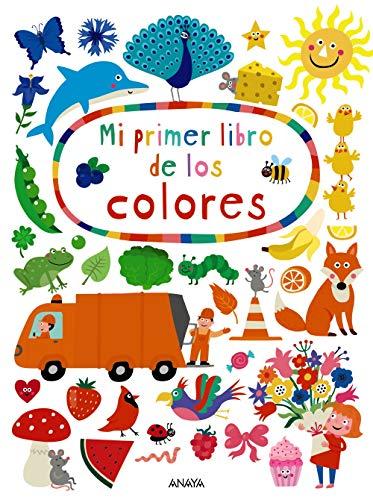 Mi primer libro de los colores (Primeros Lectores (1-5 Años) - Prelectores)