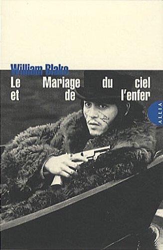 Le Mariage du ciel et de l'enfer by William Blakes (2011-09-09)
