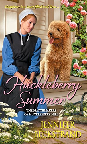 Huckleberry Summer The Matchmakers Of Huckleberry Hill