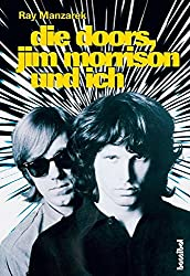 Die Doors, Jim Morrison und ich (Rockgeschichte)