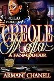 Creole Mafia: A Fanmi Affair