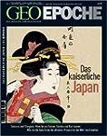 Geo Epoche 21/06: Das kaiserliche Jap...