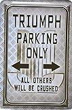 Dekoschild Parkschild Triumph Parking Only 20x30cm Reklame Retro Blech Metal Sign XPS8DO