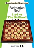 1.E4 vs the Sicilian I (Grandmaster Repertoire)