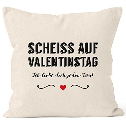 MoonWorks Kissen-Bezug Scheiß auf Valentinstag Ich Liebe Dich Jeden Tag Kissen-Hülle Deko-Kissen Baumwolle