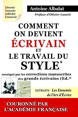 Comment On Devient Crivain Et Le Travail Du Style [Pdf/ePub] eBook
