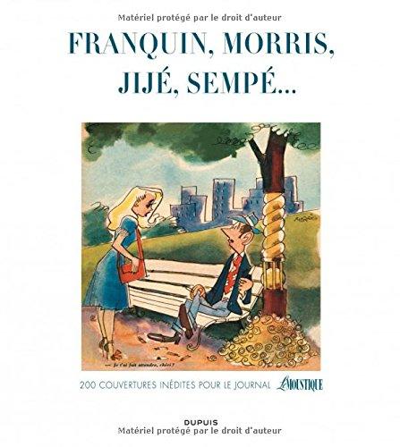 Les couvertures de Moustique - tome 1 - Franquin, Morris, Jijé, Sempé... 200 couvertures inédites pour le journal Le Moustique