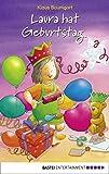 Laura hat Geburtstag: .