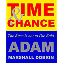 Time and Chance: The Race is not to Die Bold (English Edition)