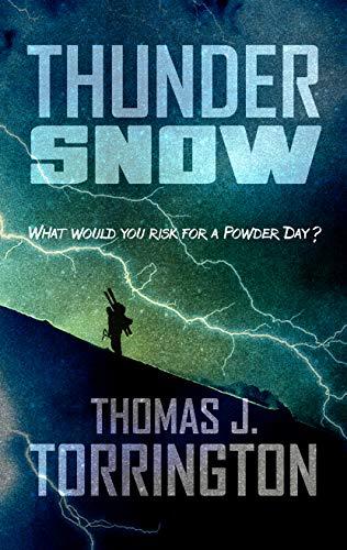 Thunder Snow (English Edition) eBook: Thomas J. Torrington: Amazon ...