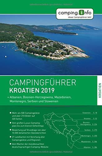 Camping.info Campingführer Kroatien 2019: + Albanien, Bosnien-Herzegowina, Mazedonien, Montenegro, Serbien und...