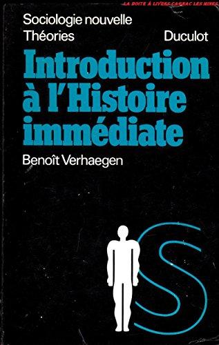 Introduction à l'histoire immédiate, Essai de méthodologie qualitative, Sociologie nouvelle