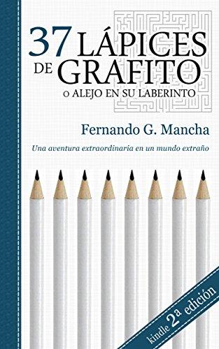 37-lapices-de-grafito-o-alejo-en-su-laberinto-tetralogia-del-anhelo-n-4