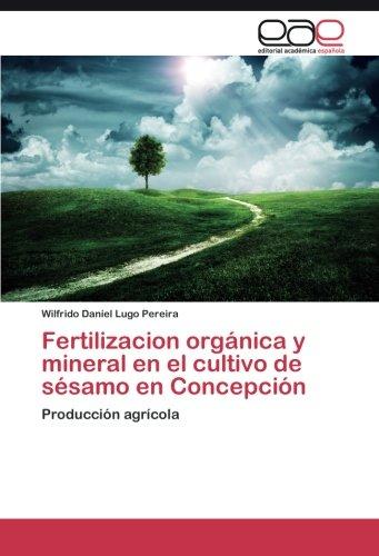 Fertilizacion orgánica y mineral en el cultivo de sésamo en Concepción por Lugo Pereira Wilfrido Daniel