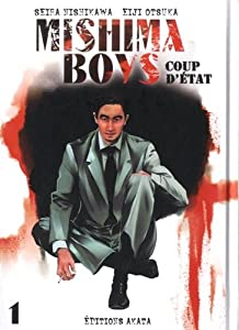 Mishima boys, coup d'Etat Edition simple Tome 1
