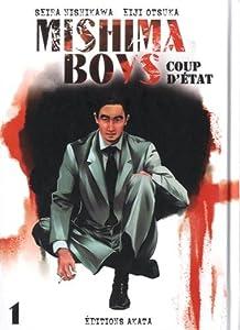 Mishima boys, coup d'Etat Edition simple Tome 1