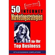 50 Internet Marketingstrategien für Ihr Top Business
