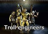 Troll engineers (Wall Calendar 2017 DIN A3 Landscape) (Calvendo Fun)
