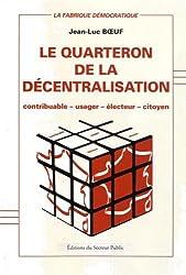 Le quarteron de la décentralisation : Contribuable, usager, électeur, citoyen