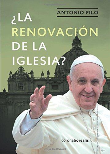 ¿La renovación de la Iglesia?