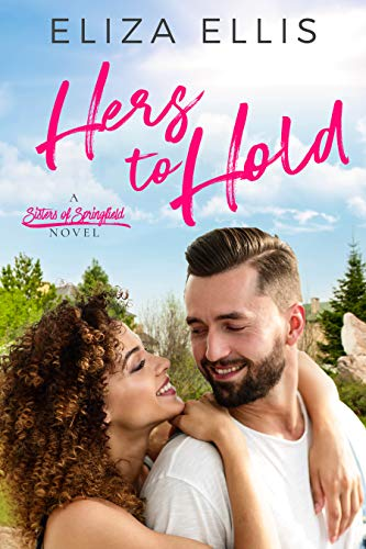 Hers to Hold (Sisters of Springfield Book 4) (English Edition)