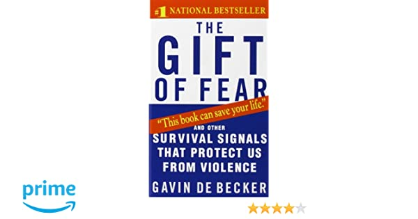 Amazon.fr - The Gift of Fear: And Other Survival Signals That ...