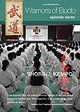 Warriors of Budo. Episode Seven: Shorinji Kempo by Not applicable