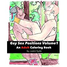 Gay Sex Positions, Volume 1: An Adult Coloring Book