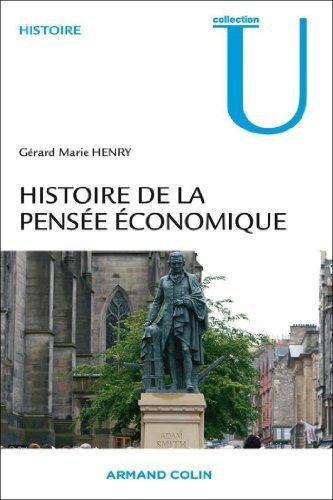 Histoire de la pensée économique de Gérard-Marie Henry (22 avril 2009) Broché