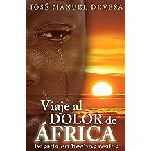 VIAJE AL DOLOR DE ÁFRICA