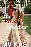 #8: The Royal Wedding: A Short Romance