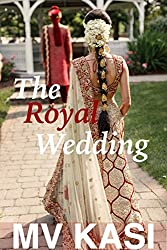 The Royal Wedding: A Short & Passionate Romance