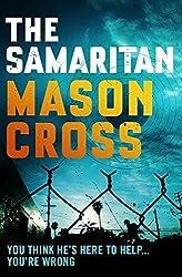 The Samaritan by Mason Cross (2015-07-16)