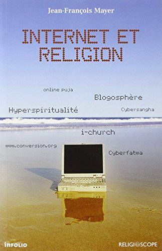 Internet et religion par Jean-francois Mayer
