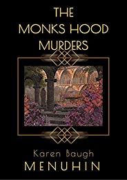 The Monks Hood Murders: A 1920s Murder Mystery with Heathcliff Lennox (English Edition)