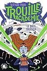 Trouille Académie, tome 2 : La Boîte maléfique par Puard