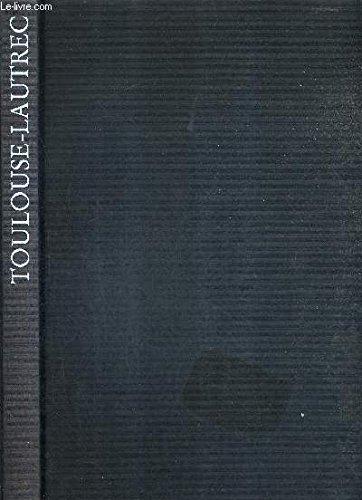 Toulouse-Lautrec par Claire Frèches-Thory