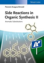 Side Reactions in Organic Synthesis II: Aromatic Substitutions