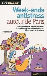 Week-ends antistress autour de Paris