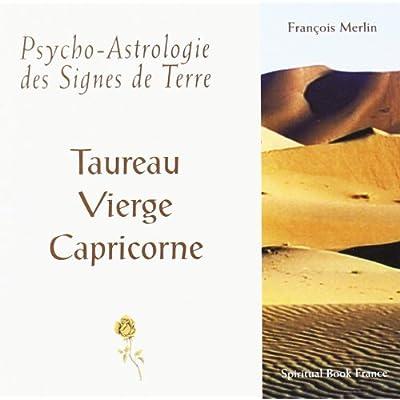 Psycho-Astrologie des Signes de Terre