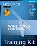 MCSA/MCSE Self-Paced Training Kit (Exam 70-270): Installing, Configuring, and Administering Microsoft® Windows® XP Professional (Pro-Certification)