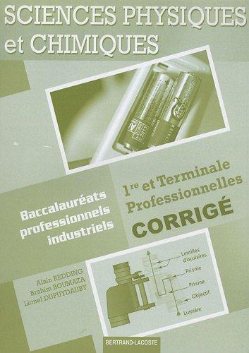 Sciences physiques et chimiques 1e et Tle Bac pro industriels : Corrigé