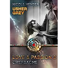 Usher Grey - Chefsache (Usher Grey - Love & Passion 2)