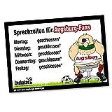 Büro-Abwehrschild Augsburg | Schützt Den Arbeitsplatz von FC Ingolstadt, 1860 München- & Allen Fußball-Fans vor verirrten Augsburg-Fans | Öffnungszeiten Sprechzeiten-, Eingangs- & Tür-Schild